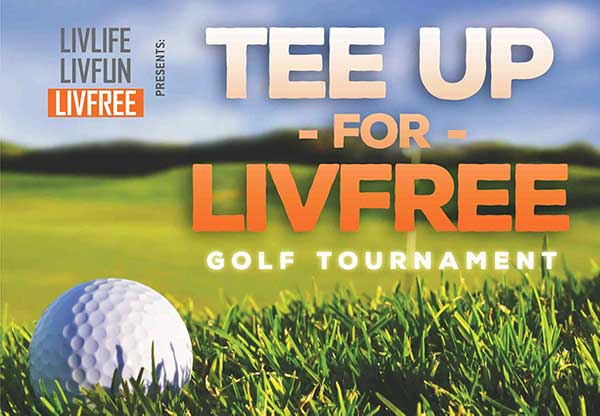3rd Annual Tee Up for LivFree